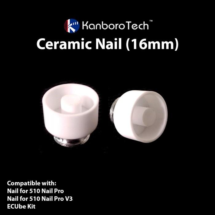 Kanboro Tech - Ceramic Nail for 510 Nail and ECUbe Kit